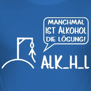 Sometimes alcohol is the solution - Men's Slim Fit T-Shirt