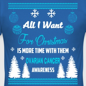 Ovarian Cancer Awareness! All I Want For Christmas - Men's Slim Fit T-Shirt