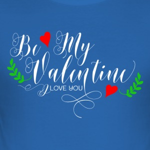 Be My Valentine - Slim Fit T-shirt herr