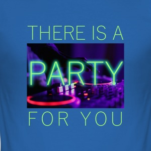 There Is A Party For You - Men's Slim Fit T-Shirt