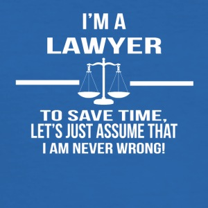 im a lawyer - Männer Slim Fit T-Shirt