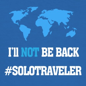 I'll Not Be Back, SoloTraveler - Men's Slim Fit T-Shirt