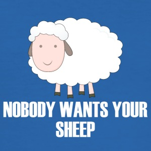 Sheep / Farm: Nobody Wants Your Sheep - Men's Slim Fit T-Shirt