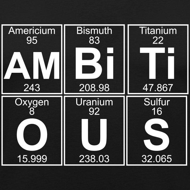 Am-Bi-Ti-O-U-S (ambitious) - Full