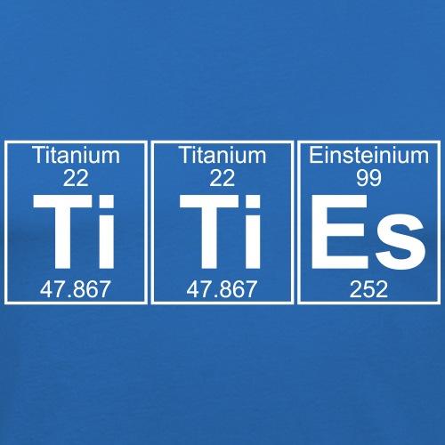 Ti-Ti-Es (tities) - Full - Men's Slim Fit T-Shirt