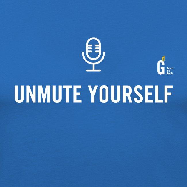 Unmute yourself I