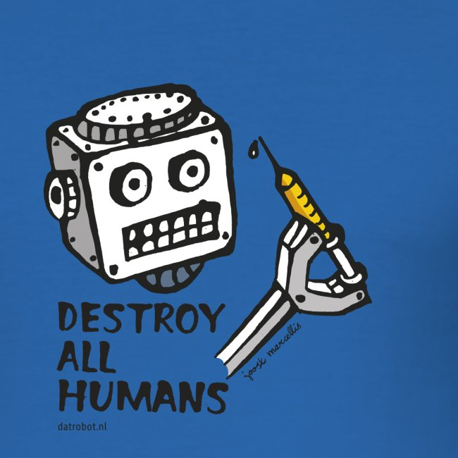 Dat Robot: Destroy Series All Humans Light
