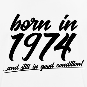 Born in 1974 and still in good condition - Men's Breathable T-Shirt