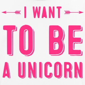 I want to be a Unicorn - Männer T-Shirt atmungsaktiv