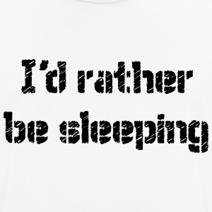 I'd rather be sleeping - Männer T-Shirt atmungsaktiv
