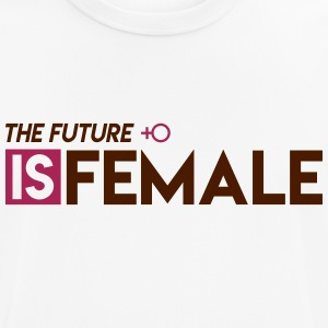 The Future is Female - Men's Breathable T-Shirt