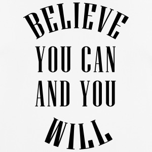 Believe You Can And You Will - Vector - Men's Breathable T-Shirt