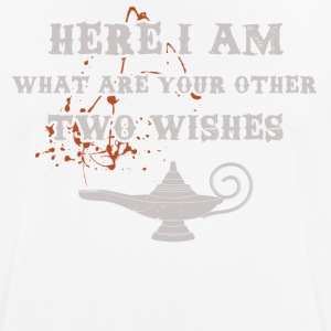 Here I am, other wishes? - Men's Breathable T-Shirt