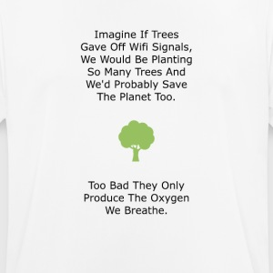 If Trees had WiFi - Men's Breathable T-Shirt