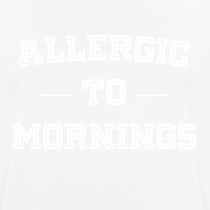 Allergic to morning funny sayings - Men's Breathable T-Shirt