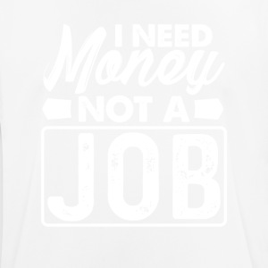 Not a job - Men's Breathable T-Shirt