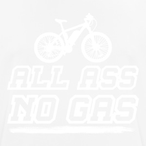 all ass no gas - Männer T-Shirt atmungsaktiv