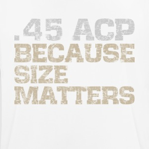 45 ACP, size matters guns t-shirt (subdued) - Men's Breathable T-Shirt