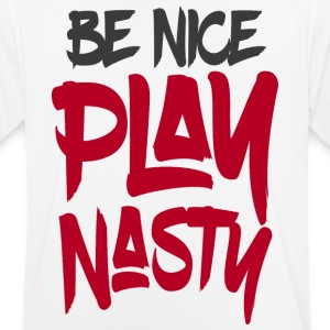 Be Nice Play Nasty - Men's Breathable T-Shirt