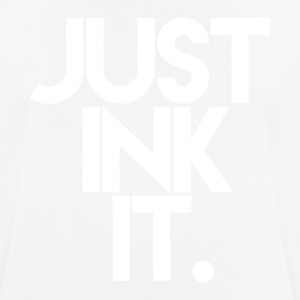 Just Ink It - Tattoo - Men's Breathable T-Shirt