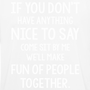 If you don't have anything nice to say shirt - Men's Breathable T-Shirt