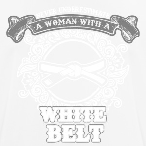 No woman with white belt sayings - Men's Breathable T-Shirt