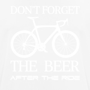 DON´T FORGET THE BEER - Männer T-Shirt atmungsaktiv