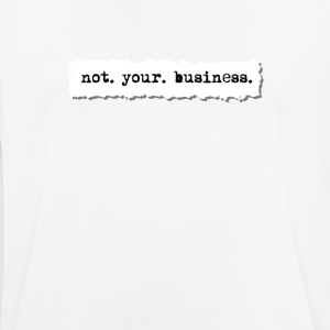 Not your business, newspaper torn page t shirt - Men's Breathable T-Shirt