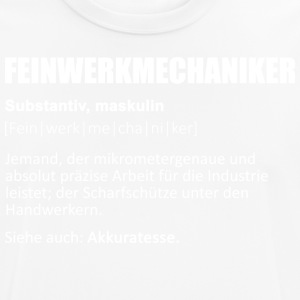Feinwerkmechaniker/Feinwerkmechanikerin/Definition - Männer T-Shirt atmungsaktiv