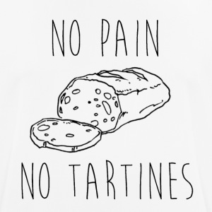 No Pain No Tartines - T-shirt respirant Homme