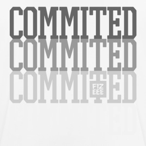 Commited to the WORK, be there you promissed!! - Männer T-Shirt atmungsaktiv