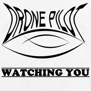 Drone pilot Watching you - Men's Breathable T-Shirt