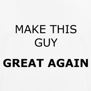 MAKE THIS GUY GREAT AGAIN - Männer T-Shirt atmungsaktiv