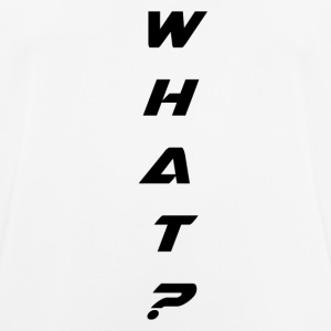 WHAT - Männer T-Shirt atmungsaktiv