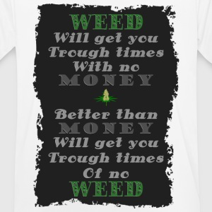 Weed vs Money Pt2 - Men's Breathable T-Shirt