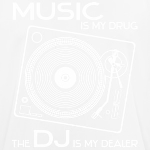 music is my drug - the dj is my dealer - Männer T-Shirt atmungsaktiv