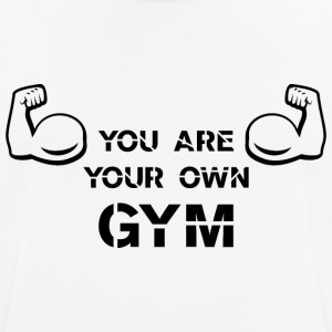 YOU ARE YOUR OWN GYM - Männer T-Shirt atmungsaktiv
