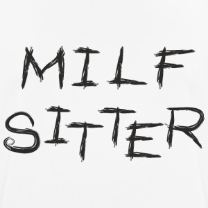 MILF Sitter - Men's Breathable T-Shirt