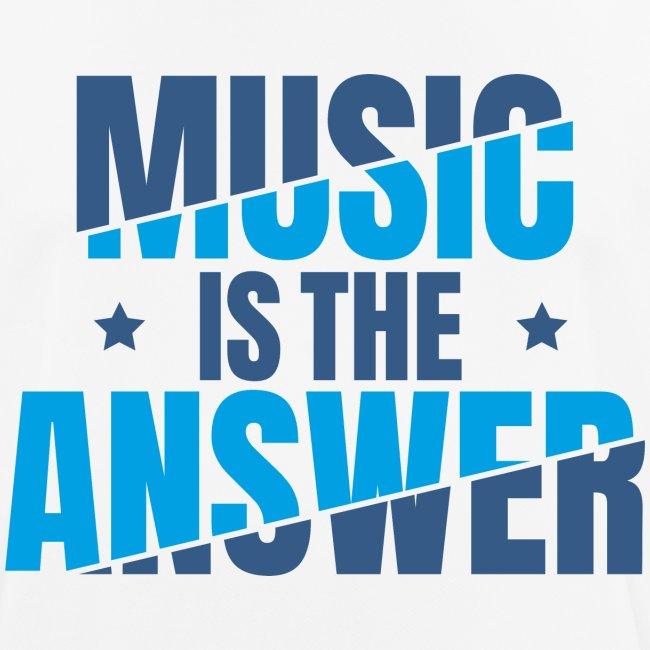 Musik ist die Antwort