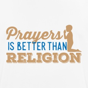 Prayers over Religion - Männer T-Shirt atmungsaktiv