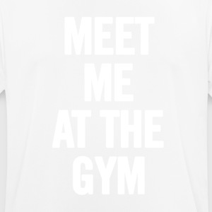 Meet Me At The Gym - T-shirt respirant Homme