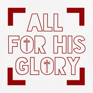 All for his Glory - Men's Breathable T-Shirt