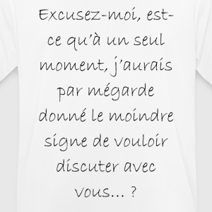 Excuser moi - T-shirt respirant Homme