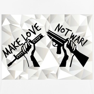 MAKE LOVE - NOT WAR! (Peace, Freedom, Anti War) - Men's Breathable T-Shirt