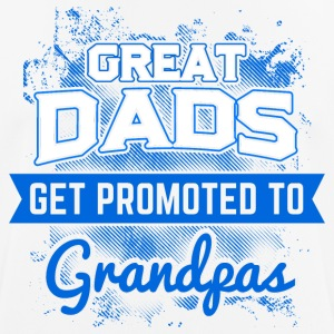 Proud father! Great Grandpa! Grandfather! - Men's Breathable T-Shirt