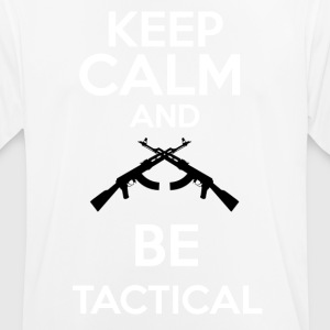 keepcalm and be tactical - Camiseta hombre transpirable