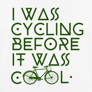 Cycling before it was cool - Männer T-Shirt atmungsaktiv