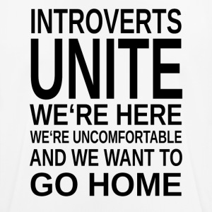 ++ Introverts Unite ++ - Men's Breathable T-Shirt