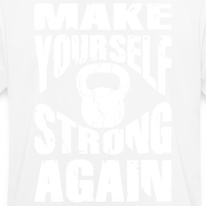 Make yourself strong again KB - Männer T-Shirt atmungsaktiv