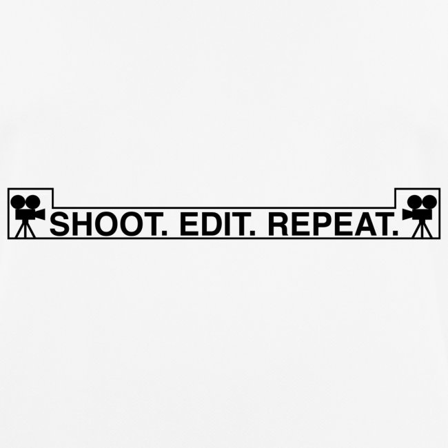 Shoot Edit Repeat